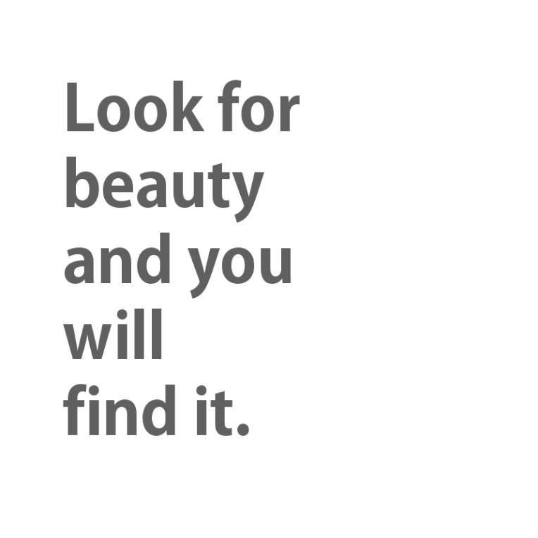 look for beauty