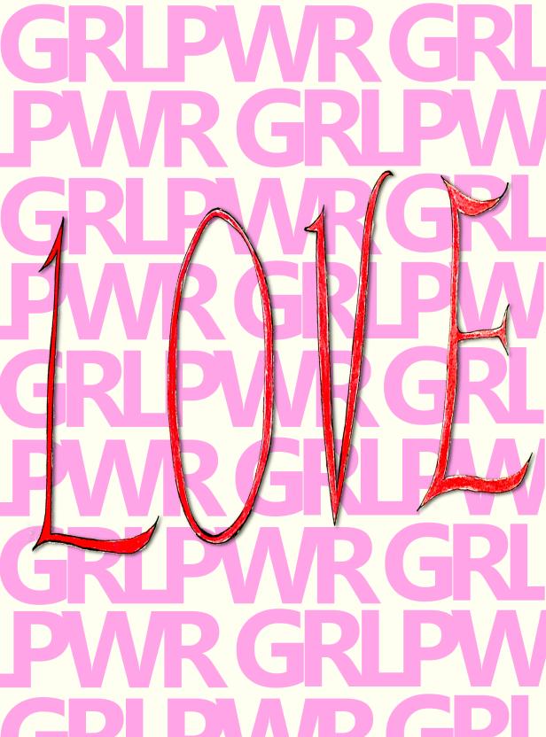 Love poster project #love #grlpwr #galentine #spreadlove